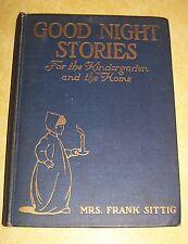 OLD BOOK GOOD NIGHT STORIES by MRS FRANK SITTIG BROOKLYN NY PHILANTHROPY SOCIETY