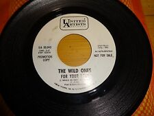 THE WILD ONES-FOR YOUR LOVE/NEVER GIVIN' UP-UNITED ARTISTS WLP PROMO 45 PSYCH
