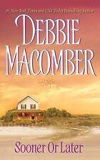 Sooner or Later by Debbie Macomber (2016, CD, Unabridged)