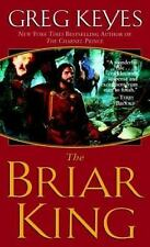 The Briar King (The Kingdoms of Thorn and Bone, Book 1) Keyes, Greg Mass Market