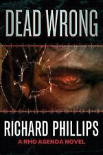 Dead Wrong (The Rho Agenda Inception)-ExLibrary