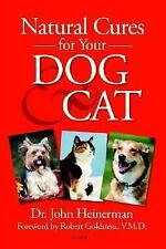Natural Cures for Your Dog & Cat~Dr. John Heinerman*Pets/Pet Care/Health