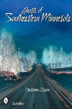Ghosts of Southeastern Minnesota, Larsen, Christopher, Excellent Book