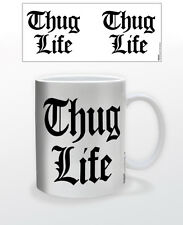 THUG LIFE 11 OZ COFFEE MUG TUPAC 2 PAC BIG SYKE HIPHOP MUSIC ARTISTS ICONIC COOL
