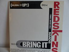 "MAXI 12"" REDSKINS Burn it up Bring it down 882058 1"