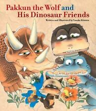 Pakkun the Wolf and His Dinosaur Friends-ExLibrary