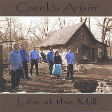 Audio CD: Life at the Mill, Creek's Arisin'. New Cond. . 634479132001