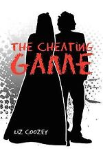 The Cheating Game by Liz Coozey (2010, Paperback)