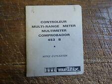 notice ITT metrix  controleur multi-range meter - multimeter comprobador 453 B