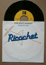 "7"" Ricochet - One Shot Woman Holland Back Door 1981 Rare Dutch New Wave Power"