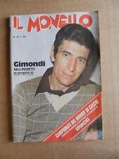 IL MONELLO n°20 1974 Claudia Cardinale Al Pacino Inserto Gimondi [G430]