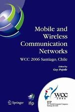 Mobile and Wireless Communication Networks : IFIP 19th World Computer...