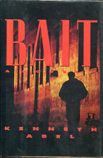 Bait by Kenneth Abel-First Edition/Dust Jacket-1994-Author's First Novel