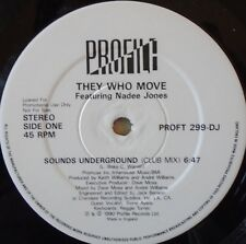"THEY WHO MOVE - Sounds Underground - 12"" Single PROMO"