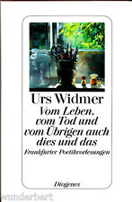 """Urs Widmer - """" Vom Leben, vom TOD und vom Übrigen auch dies und das """" gebunden"""