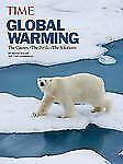 TIME Global Warming (Revised and Updated): The Causes, The Perils, The Solutions
