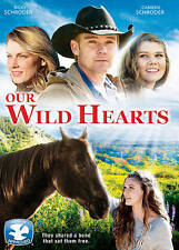 Our Wild Hearts (DVD, 2013) Ricky Schroder Story of Family and Friendship NEW