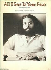 """DAN HILL """"ALL I SEE IS YOUR FACE"""" PIANO/VOCAL/GUITAR SHEET MUSIC 1978 RARE!!"""