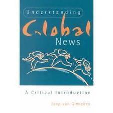 Understanding Global News: A Critical Introduction ~ van Ginneken, Jaap PB