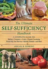The Ultimate Self-Sufficiency Handbook: A Complete Guide to Baking, Crafts, G...