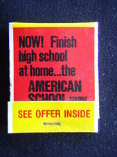 GET YOUR HIGH SCHOOL DIPLOMA AT HOME IN SPARE TIME AMERICAN SCHOOL WAY MATCHBOOK