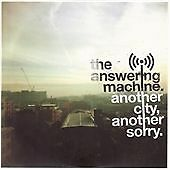 ANOTHER CITY ANOTHER SORRY, The Answering Machine, Very Good CD