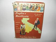 PUGLIA E BASILICATA - Le regioni d'Italia [Raiteri 1967]