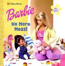No More Mess! (Barbie, My Feelings Series)