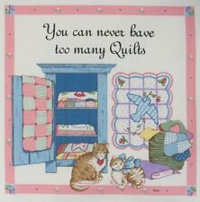 """You Can Never Have too Many Quilts 9-3/4"""" Block Pre-washed Sewing fabric Panel"""