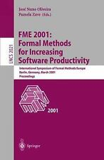 FME 2001: Formal Methods for Increasing Software Productivity: International Sym