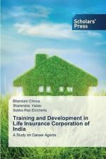Training and Development in Life Insurance Corporation of India by Chinna...