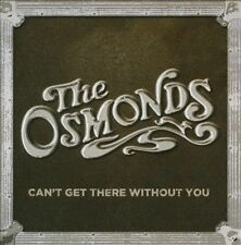 Osmonds Cant Get There Without You CD ***NEW***