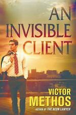An Invisible Client by Victor Methos (2016, Paperback)