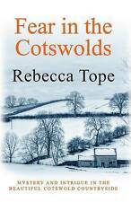 Fear in the Cotswolds (Cotswold Mystery 7), Rebecca Tope, Very Good Book