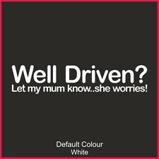 Well Driven Decal,Vinyl, Sticker, Graphics, Car, Funny, JDM, EURO,VAG, VW, N2190