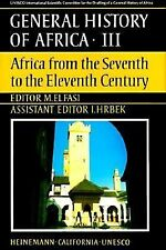 Africa from the Seventh to the Eleventh Century (General History of Africa)