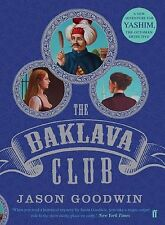 The Baklava Club by Jason Goodwin (Paperback, 2014)