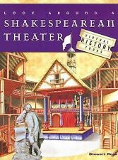 Look Around a Shakespearean Theater (Virtual History Tours)-ExLibrary