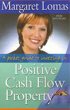 A Pocket Guide to Investing in Positive Cash Flow Property by Margaret Lomas PB