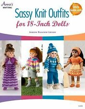 Sassy Knit Outfits : For 18-Inch Dolls by Jeanne Kussrow-Larsen (2014,...