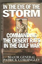 In the Eye of the Storm : Commanding the Desert Rats in the Gulf War  Cordingley