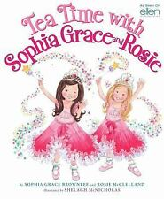 Tea Time with Sophia Grace and Rosie Hardcover NEW
