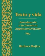 Texto Y Vida: Introducion a La Literatura Hispanoamericana (Spanish Edition) by