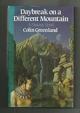 Daybreak on a Different Mountain by Colin Greenland (Hardback/Dust jacket 1984)