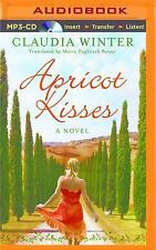 Apricot Kisses by Claudia Winter (2015, MP3 CD, Unabridged)