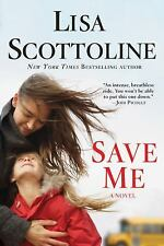 Save Me: A Novel, Scottoline, Lisa, Good Condition, Book