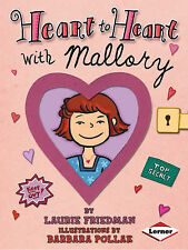 Heart to Heart with Mallory, Ill Barbara Pollak, Laurie Friedma, New Book