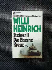Steiner II. Das Eiserne Kreuz - Robert Warden - Roman Nach Motiven Von Willi Hei