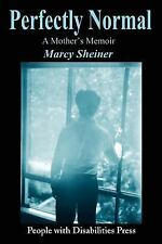 Perfectly Normal: A Mother's Memoir, Sheiner, Marcy, New Books