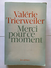 MERCI POUR CE MOMENT 2014 VALERIE TRIERWEILER